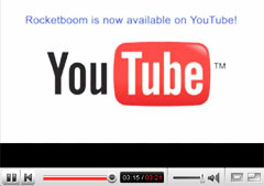 rocketboom on youtube Rocketboom launches new sponsorship model, gets YouTube as first major sponsor