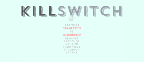 KillSwitch App   Making breakups suck less