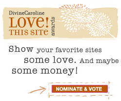lovethissite DivineCaroline.com opens Love! This Site Awards